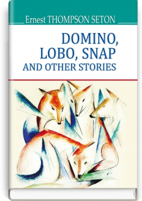 Domino, Lobo, Snap and Other Stories = Доміно, Лобо, Снеп та інші історії. ''AMERICAN LIBRARY series'' / Ernest Thompson Seton. —  К., 2017. — 271 с., тв. пал., (ст. 14 пр.).
