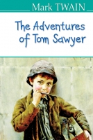 The Adventures of Tom Sawyer = Пригоди Тома Сойєра. ''AMERICAN LIBRARY series'' / Mark Twain. — К., 2018. — 238 с., тв. пал., (ст. 18 пр.).