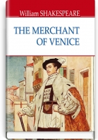 The Merchant of Venice = Венеційський купець. ''ENGLISH LIBRARY series'' / William Shakespeare. — К., 2019. — 158 с., тв. пал., (ст. 24 пр.).