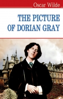 The Picture of Dorian Gray = Портрет Доріана Грея: Роман. ''ENGLISH LIBRARY series'' / Oscar Wilde. — К., 2017. — 283 с., тв. пал.